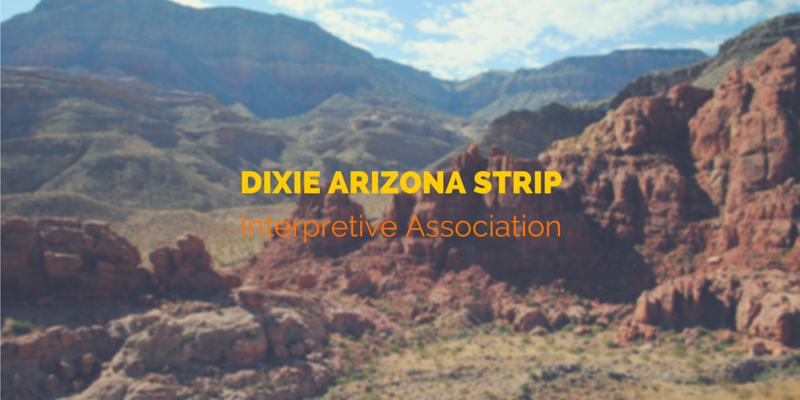 Dixie Arizona Strip Interpretive Association